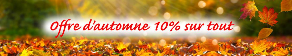 Offre d'automne 10% sur tout